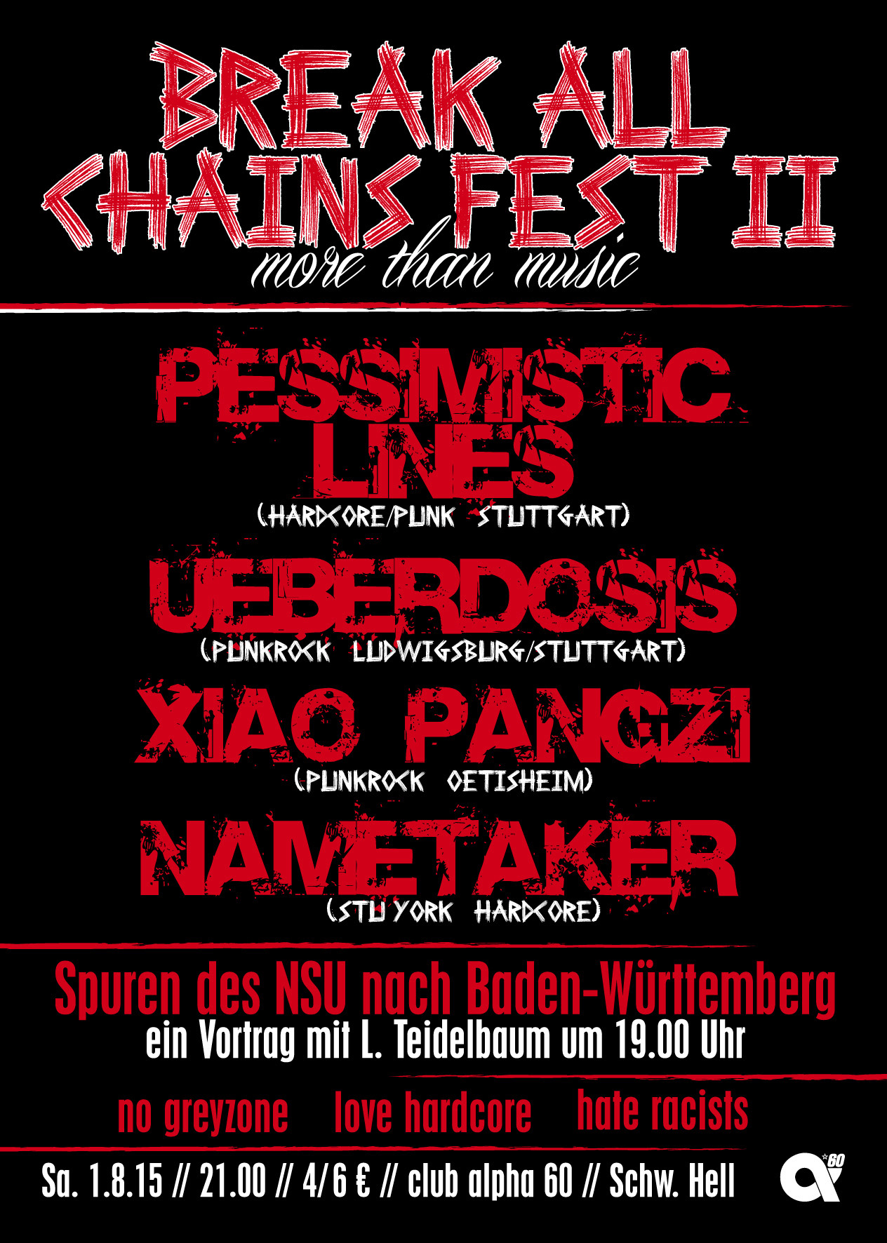 Samstag, 1.8.15: BREAK ALL CHAINS FEST II