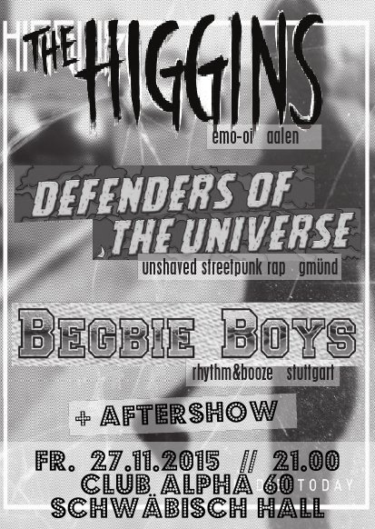 Freitag, 27.11.2015: Defenders of the Universe, The Higgins, Begbie Boys