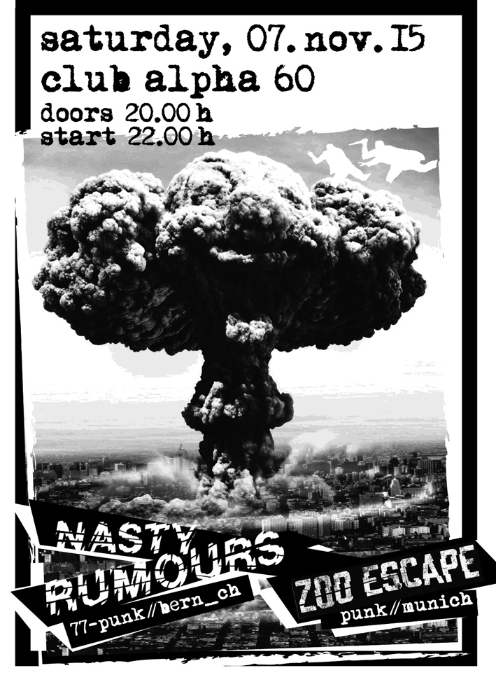 Samstag, 7.11.15: NASTY RUMOURS & ZOO ESCAPE